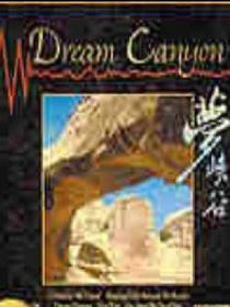 Dream Canyon(梦峡谷)