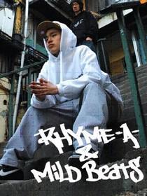 Rhyme-A & Mild Beats