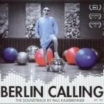 Berlin Calling详情