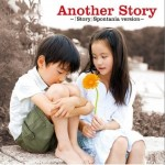 Another Story ~AI「Story」Spontania Version~详情