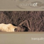 Sounds of Spa - Tranquility 水疗之声系列详情