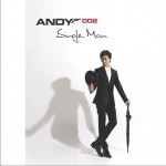 2집 - ANDY 002 Single Man详情