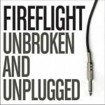 Unbroken & Unplugged详情