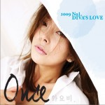 2009 No.1 Diva`s Love - Once详情