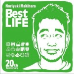 Noriyuki Makihara 20th Anniversary Best LIFE详情