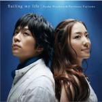 Sailing my life (with 藤澤ノリマサ)详情