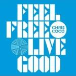 Feel Free Live Good详情
