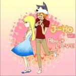 J-Ho Vol.1 - About L.O.V.E详情