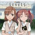 LEVEL5 -judgelight-(科学超电磁炮OP)