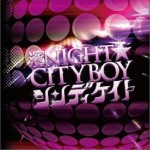 濱NIGHT☆CITYBOY(Single)详情