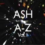 Ash - Vol. 1 A-Z详情