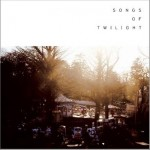 Songs of Twilight详情
