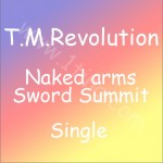 Naked arms / Sword Summit 试听 (Single)详情