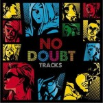 NO DOUBT TRACKS试听