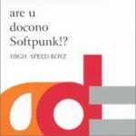 Are U Docono Softpunk!?详情