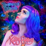 Teenage Dream (Single)详情