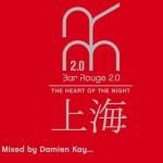 Bar Rouge - Shanghai Vol. 1详情