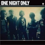 One Night Only详情