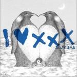 I Love xxx (Single)详情