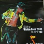 Andy Lau Vision Tour 2004