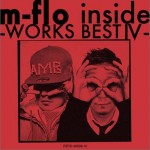 m-flo inside -WORKS BEST IV-详情