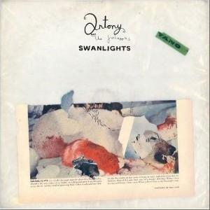 Antony and the Johnsons 正版专辑 Swanlights 全碟免费试听下载,Antony ...