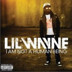 I Am Not a Human Being详情