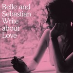 Belle & Sebastian Write About Love详情