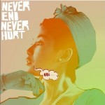 Never End Never Hurt详情