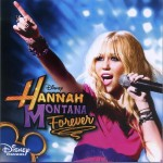 Hannah Montana Forever 孟汉娜 永不落幕 电视原声带详情
