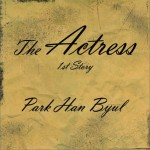The Actress 1st Story (Single)详情