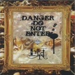 DANGER DO NOT ENTER (single)详情