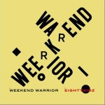 WEEKEND WARRIOR详情