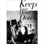 5辑 - 왜(Keep Your Head Down)详情
