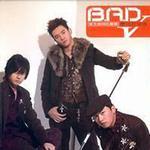 B.A.D 同名专辑 (V庆功升级版)详情