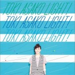 "TOKI ASAKO ""LIGHT!"" ~CM & COVER SONGS~详情"