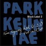 박근태 BLACK LABEL 2 (Single)详情