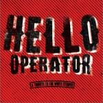 Hello Operator: A Tribute To The White Stripes