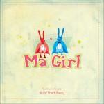 Ma Girl (Single)详情