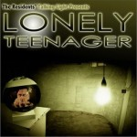 Lonely Teenager详情