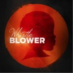 Whistle Blower(EP)详情