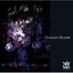 Flowers Bloom (single)详情