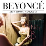 Best Thing I Never Had(Single)详情