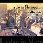 A day in metropolis详情