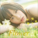 Flower (ACT.2) (single)详情