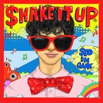 Shake It Up (Single)详情