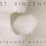Strange Mercy详情