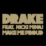 Make Me Proud (feat. Nicki Minaj)(Single)详情