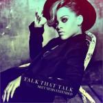 Talk That Talk(Remixed by DJ Matt Nevin)详情