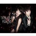 Trouble Maker详情